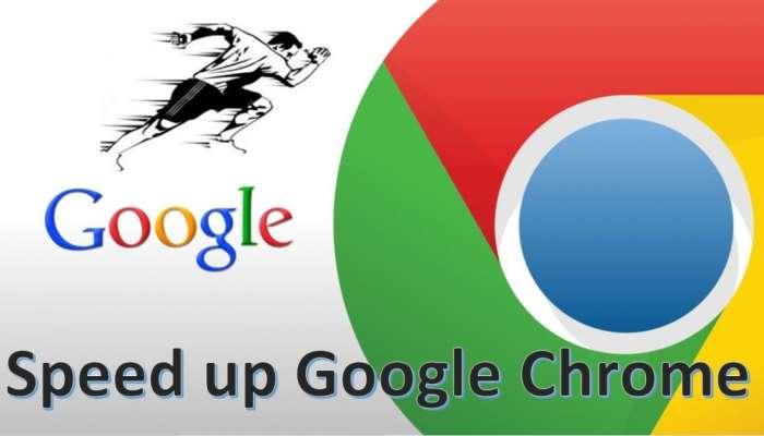 Google Chrome ಸ್ಪೀಡ್ ಕಡಿಮೆಯಾಗಿದೆಯೇ? ಹಾಗಿದ್ರೆ ಹೀಗೆ ಮಾಡಿ!